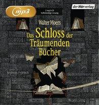 Walter  Moers - Das Schloss der Träumenden Bücher
