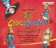 Dagmar H.  Mueller - Die Chaosschwestern sind unschlagbar!