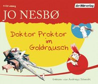 Jo  Nesbø - Doktor Proktor im Goldrausch