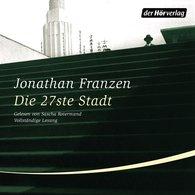 Jonathan  Franzen - Die 27ste Stadt