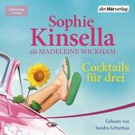 Sophie  Kinsella - Cocktails für drei