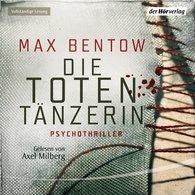 Max  Bentow - Die Totentänzerin