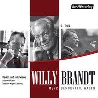 Willy  Brandt - Mehr Demokratie wagen