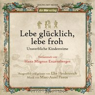 Hans Magnus  Enzensberger - Lebe glücklich, lebe froh