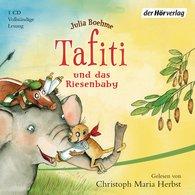 Julia  Boehme - Tafiti und das Riesenbaby