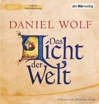 Daniel  Wolf - Das Licht der Welt