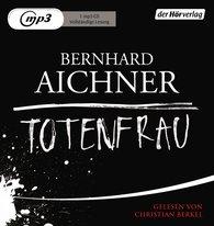 Bernhard  Aichner - Totenfrau
