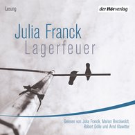 Julia  Franck - Lagerfeuer