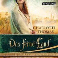Charlotte  Thomas - Das ferne Land