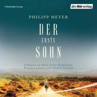 Philipp  Meyer - Der erste Sohn