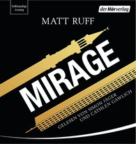 Matt  Ruff - Mirage