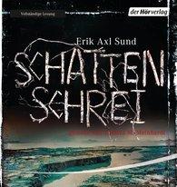 Erik Axl  Sund - Schattenschrei