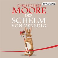 Christopher  Moore - Der Schelm von Venedig