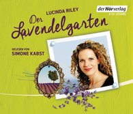 Lucinda  Riley - Der Lavendelgarten