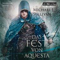 Michael J.  Sullivan - Das Fest von Aquesta