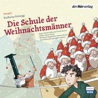 Karlheinz  Koinegg - Die Schule der Weihnachtsmänner