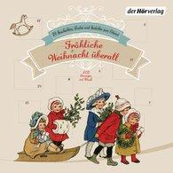 Heinrich  Heine, Matthias  Claudius, Joachim  Ringelnatz, Hoffmann von Fallersleben, Karel Jaromir  Erben - Fröhliche Weihnacht überall