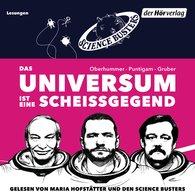 Martin  Puntigam, Werner  Gruber, Heinz  Oberhummer - Das Universum ist eine Scheißgegend