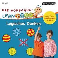 Swantje  Zorn - Die Vorschul-Lernraupe: Logisches Denken