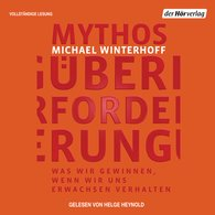 Michael  Winterhoff - Mythos Überforderung