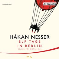 Håkan  Nesser - Elf Tage in Berlin