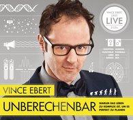 Vince  Ebert - Unberechenbar