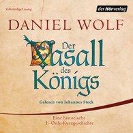 Daniel  Wolf - Der Vasall des Königs