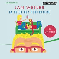 Jan  Weiler - Im Reich der Pubertiere
