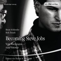 Brent  Schlender, Rick  Tetzeli - Becoming Steve Jobs