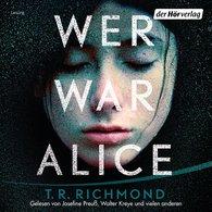 T. R.  Richmond - Wer war Alice