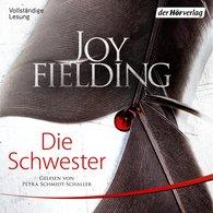 Joy  Fielding - Die Schwester
