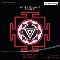 Gregory David  Roberts - Im Schatten des Berges