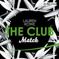 Lauren  Rowe - The Club 2 - Match
