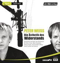 Peter  Weiss - Die Ästhetik des Widerstands