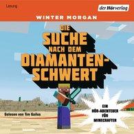 Winter  Morgan - Die Suche nach dem Diamantenschwert