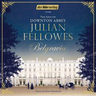 Julian  Fellowes - Belgravia