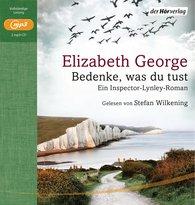 Elizabeth  George - Bedenke, was du tust