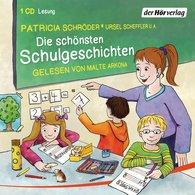 Patricia  Schröder, Ursel  Scheffler - Die schönsten Schulgeschichten