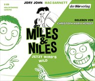 Jory  John, Mac  Barnett - Miles & Niles - Jetzt wird's wild
