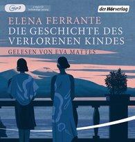 Elena  Ferrante - Die Geschichte des verlorenen Kindes