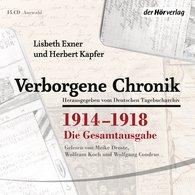 Lisbeth  Exner, Herbert  Kapfer - Verborgene Chronik 1914-1918