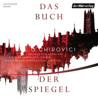 E.O.  Chirovici - Das Buch der Spiegel