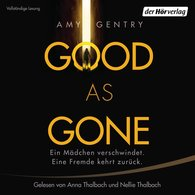 Amy  Gentry - Good as Gone