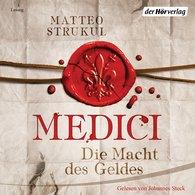 Matteo  Strukul - Medici. Die Macht des Geldes