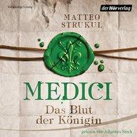 Matteo  Strukul - Medici. Das Blut der Königin