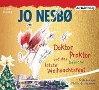 Jo  Nesbø - Doktor Proktor und das beinahe letzte Weihnachtsfest