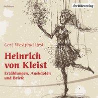 Heinrich von Kleist - Gert Westphal liest Heinrich von Kleist