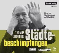 Thomas  Bernhard, Raimund  Fellinger  (Hrsg.) - Städtebeschimpfungen