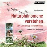 Peter  Wohlleben - Naturphänomene verstehen