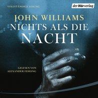 John  Williams - Nichts als die Nacht